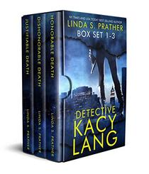 Detective Kacy Lang Death Series Boxed Set: Books 1 - 3