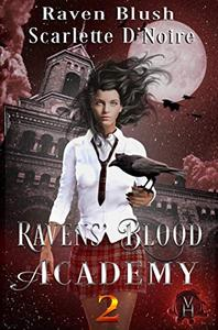 Ravens' Blood Academy 2: A Vampire Historia Paranormal Fantasy