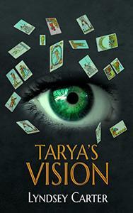 Tarya's Vision: Tarot Reader Young Adult Book Fantasy