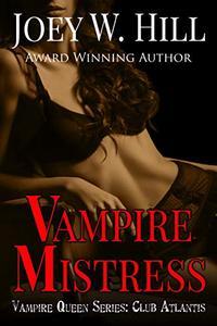 Vampire Mistress: Vampire Queen Series: Club Atlantis
