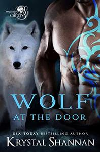 Wolf At The Door: Soulmate Shifters World