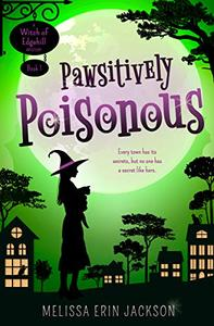 Pawsitively Poisonous: A Paranormal Cozy Mystery