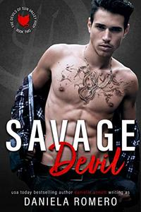 Savage Devil: A Second Chance, High School Bully Romance
