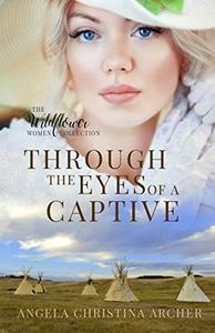 Through the Eyes of a Captive