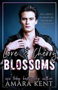 Love & Cherry Blossoms: A Standalone Billionaire Romance: A Sweet Karma Spinoff
