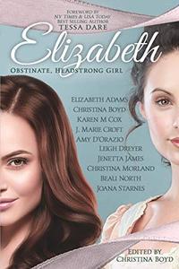 Elizabeth: Obstinate Headstrong Girl