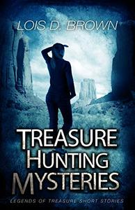 Treasure Hunting Mysteries : Legends of Treasure Short Stories