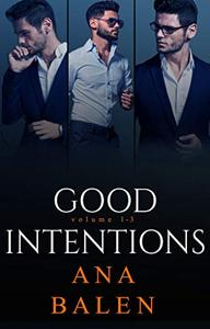 Good Intentions Trilogy Box Set