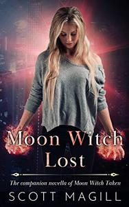 Moon Witch Lost: The Companion Novella of Moon Witch Taken
