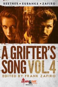 A Grifter's Song Volume 4