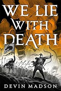 We Lie with Death: The Reborn Empire, Book Two