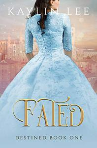 Fated: Cinderella's Story
