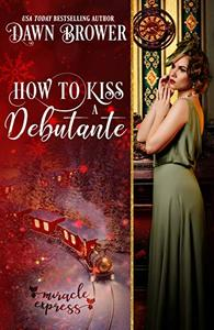 How to Kiss a Debutante: Marsden Descendants
