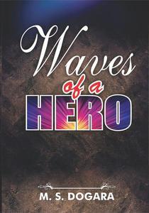 Waves of a Hero
