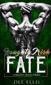 Naughty Irish Fate