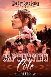Captivating Cole: A Reverse Harem Wild West Romance