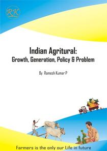 Indian Agricultural: Growth, Generation, Policy & Problem