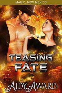 Teasing Fate