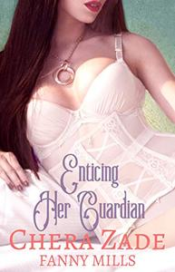 Enticing Her Guardian
