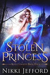 Stolen Princess: A Fantasy Romance