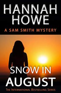 Snow in August: A Sam Smith Mystery