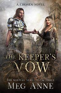 The Keeper's Vow: A Chosen Novel