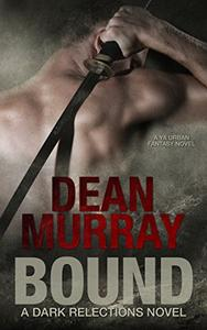 Bound: A YA Urban Fantasy Novel