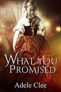 What You Promised