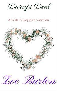 Darcy's Deal: A Pride & Prejudice Variation