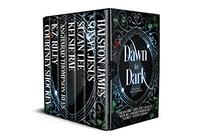 Dawn to Dark: A Collection of Fairy Tale Retellings