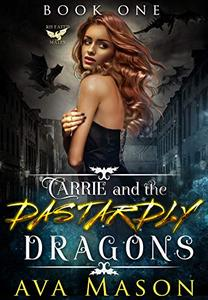 Carrie and the Dastardly Dragons: A Bully, Dark Fantasy