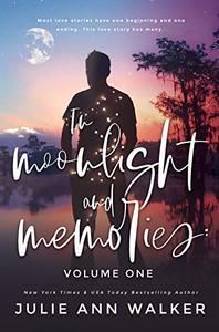 In Moonlight and Memories: Volume One