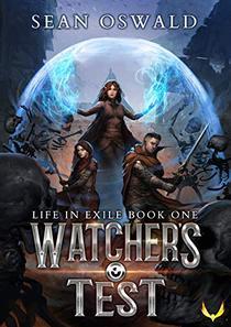 Watcher's Test: A LitRPG Saga