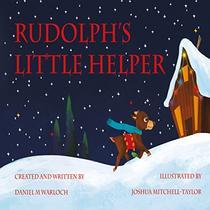 Rudolph's Little Helper: A Holly KissKiss adventure