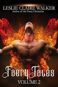 Faery Tales Volume 2: The Awakened Magic Saga