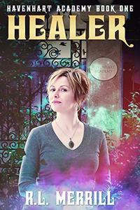 Healer: Havenhart Academy
