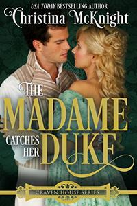 The Madame Catches Her Duke