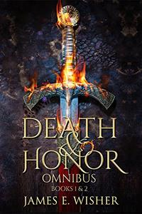 Death and Honor Omnibus: Books 1 & 2