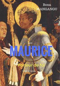 Maurice, porteur de foi