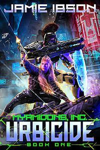 Myrmidons, Inc.: Urbicide