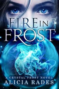 Fire in Frost