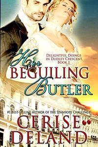Her Beguiling Butler: Delightful Doings in Dudley Crescent