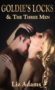 Goldie's Locks and the Three Men