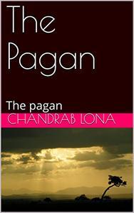 The Pagan: The pagan