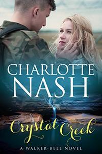 Crystal Creek: A Walker-Bell Novel (#3)