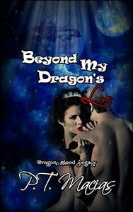 Beyond My Dragon's Love