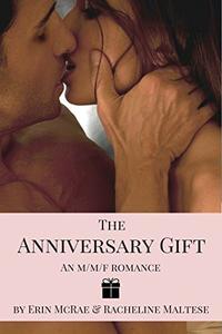The Anniversary Gift: An M/M/F Romance