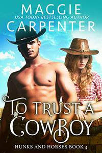 To Trust A Cowboy