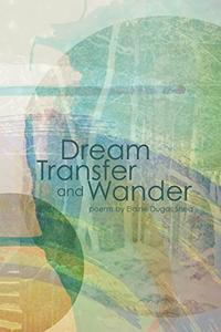 Dream Transfer and Wander