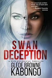 Swan Deception: An addictive domestic thriller with a jaw-dropping twist